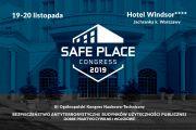 III Kongres Naukowo-Techniczny Bezpieczeństwa Antyterrorystycznego Budynków Użyteczności Publicznej – SAFE PLACE 2019