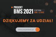 Projekt BMS Extra 2021 on – line. Podsumowanie szóstej edycji.